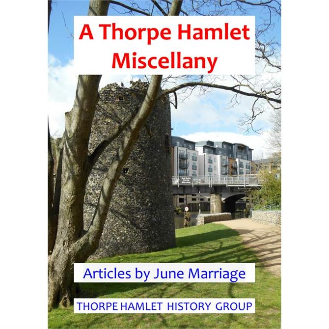 A Thorpe Hamlet Miscellany by June Marriage (Paperback)